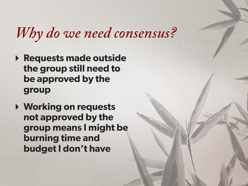 Why do we need consensus? ‣ Requests made outsi...