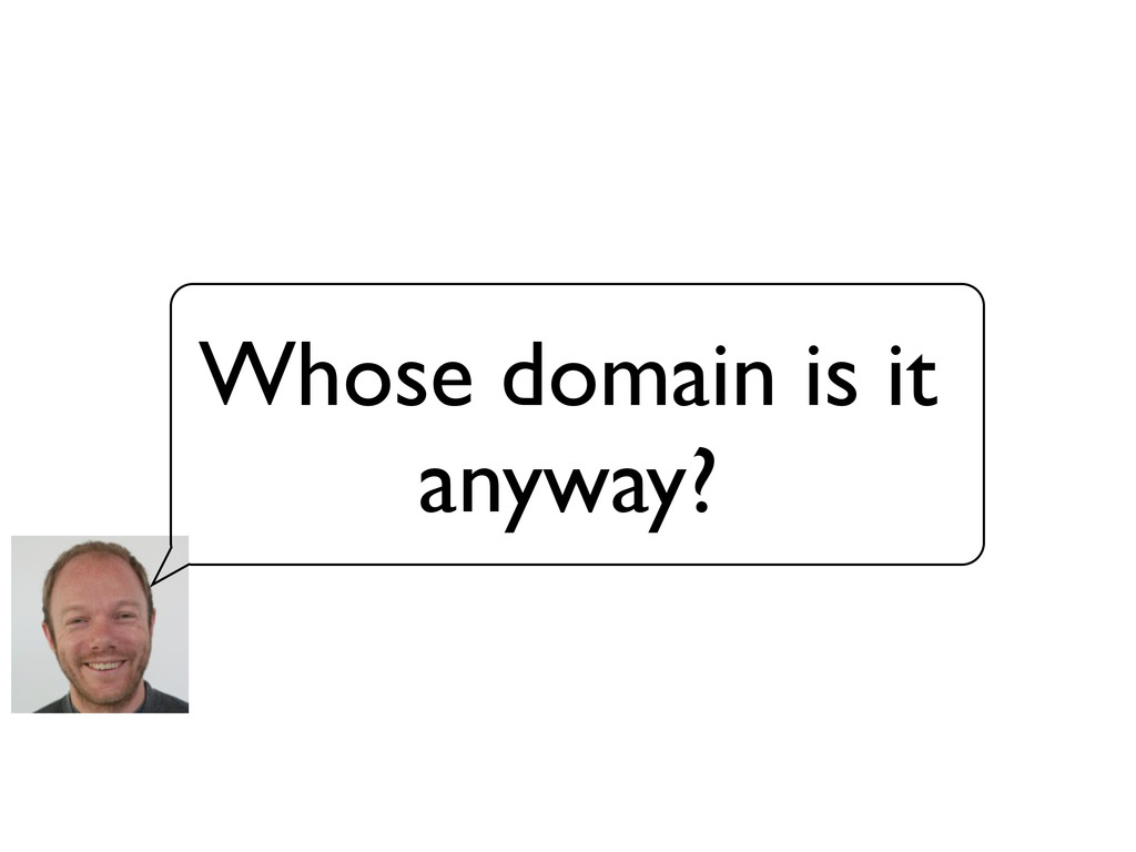 Whose domain is it anyway?