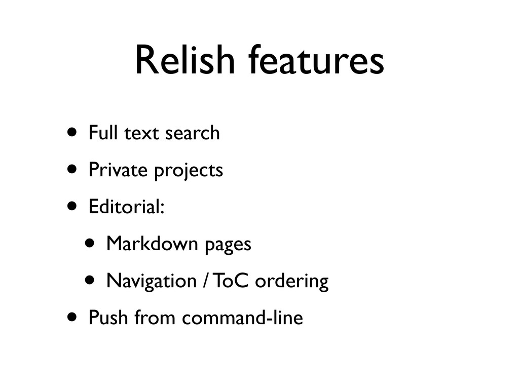 Relish features • Full text search • Private pr...