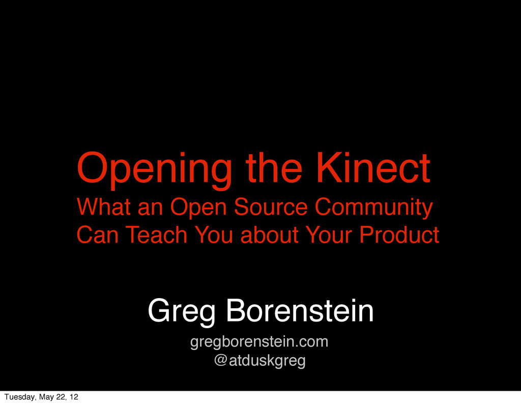 Greg Borenstein gregborenstein.com @atduskgreg ...