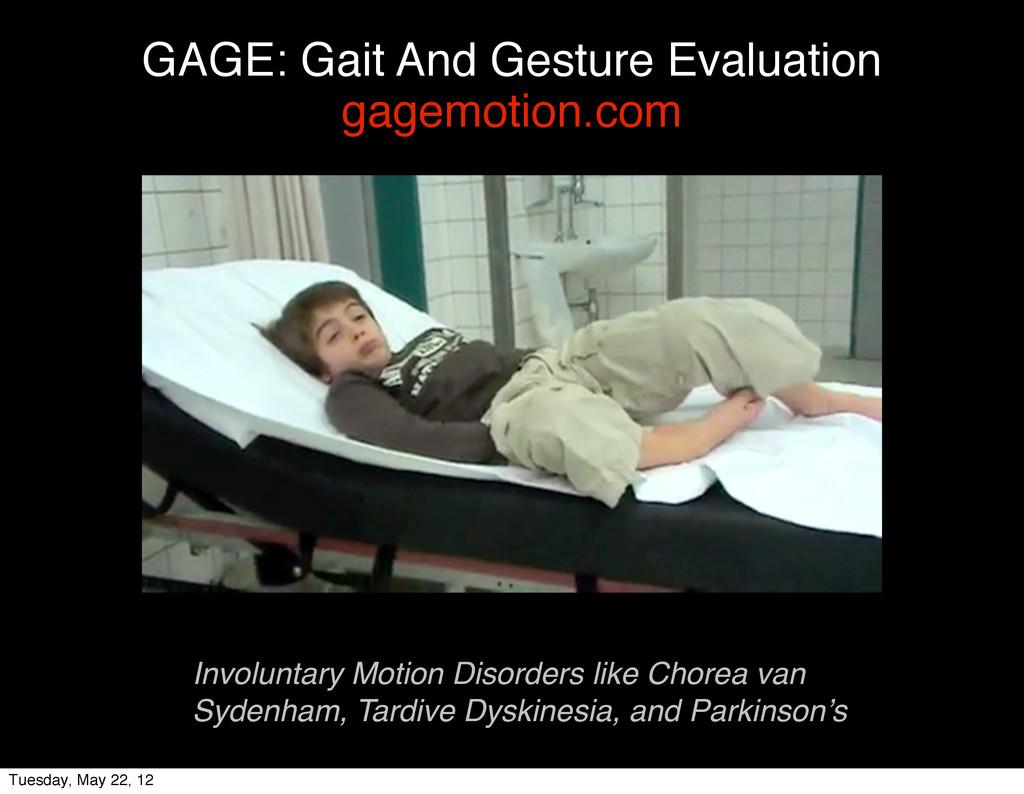 GAGE: Gait And Gesture Evaluation gagemotion.co...