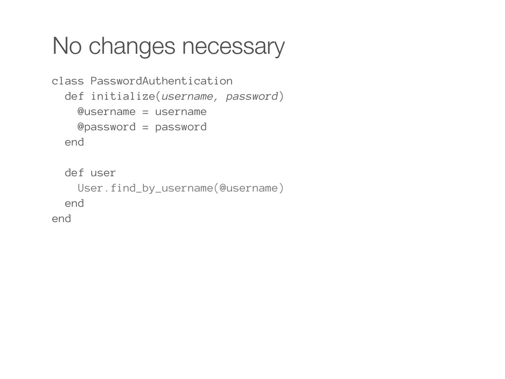 No changes necessary class PasswordAuthenticati...