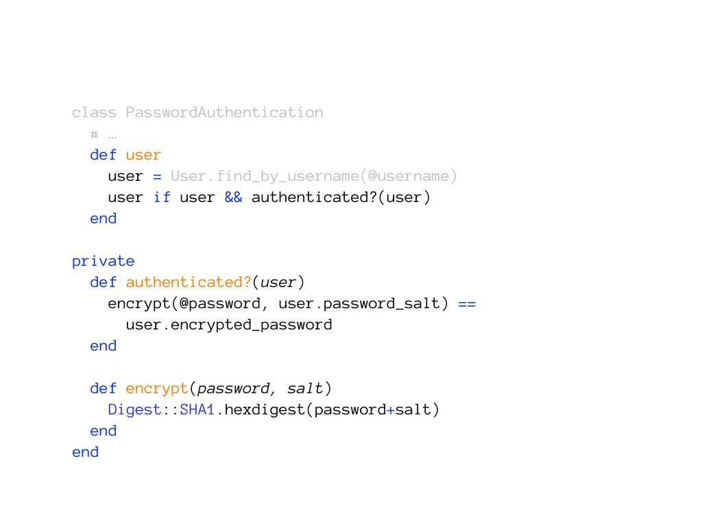 class PasswordAuthentication # … def user user ...