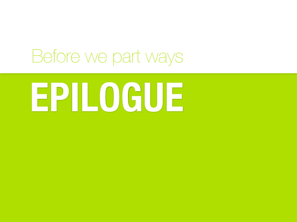 Before we part ways EPILOGUE