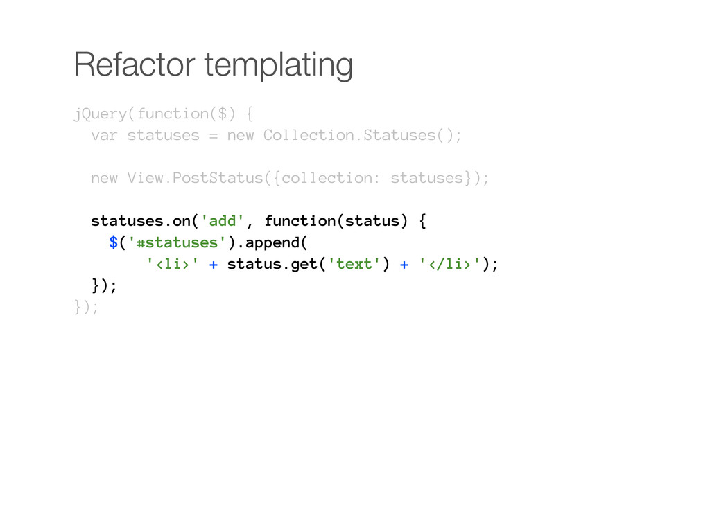 jQuery(function($) { var statuses = new Collect...