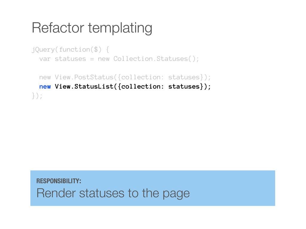 Refactor templating jQuery(function($) { var st...