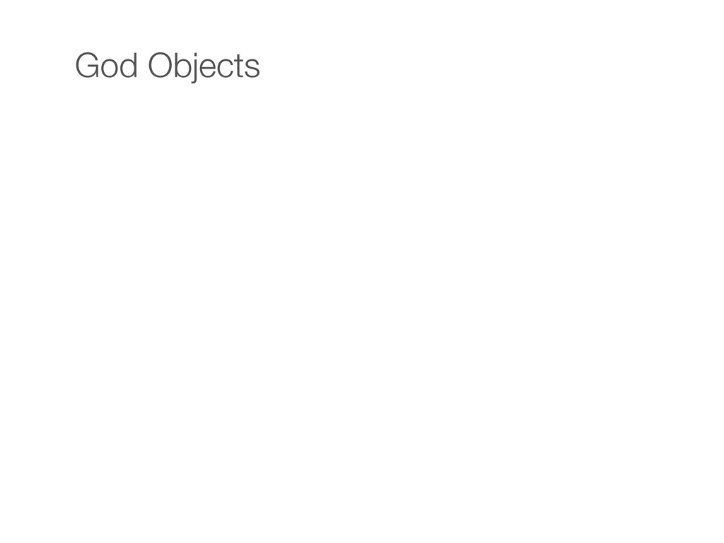 God Objects