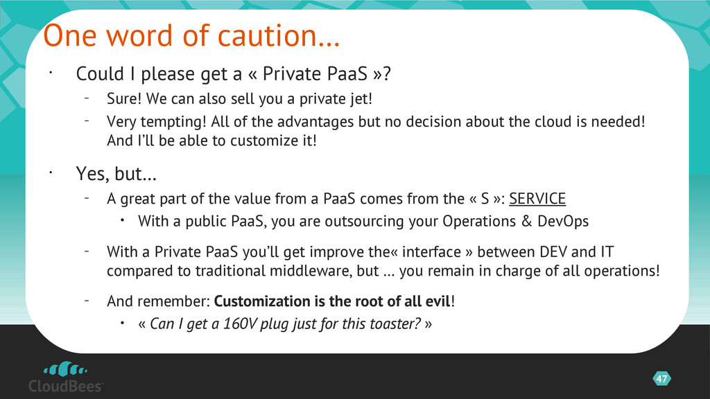 47 • Could I please get a « Private PaaS »? – S...