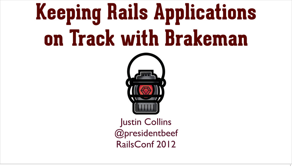 Keeping Rails Applications on Track with Brakem...