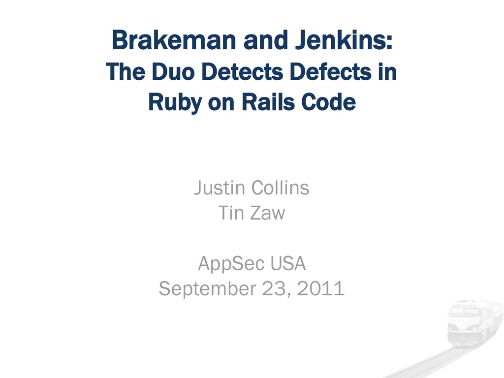 Brakeman and Jenkins: The Duo Detects Defects i...