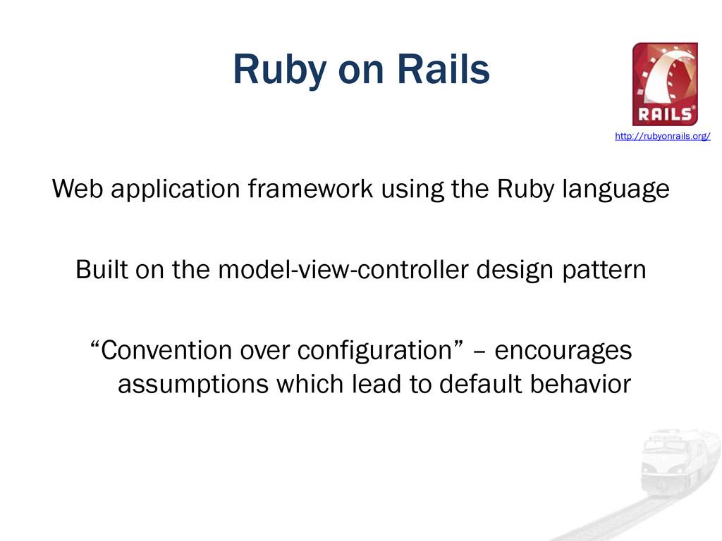 Ruby on Rails Web application framework using t...