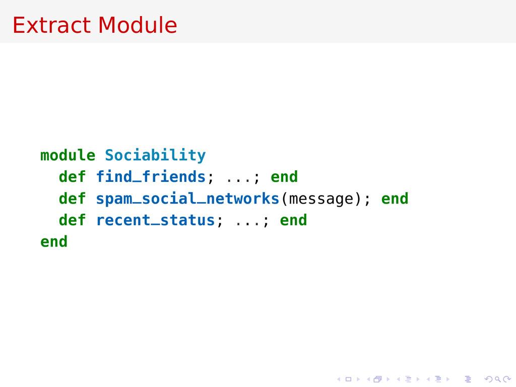 Extract Module module Sociability def find_frie...