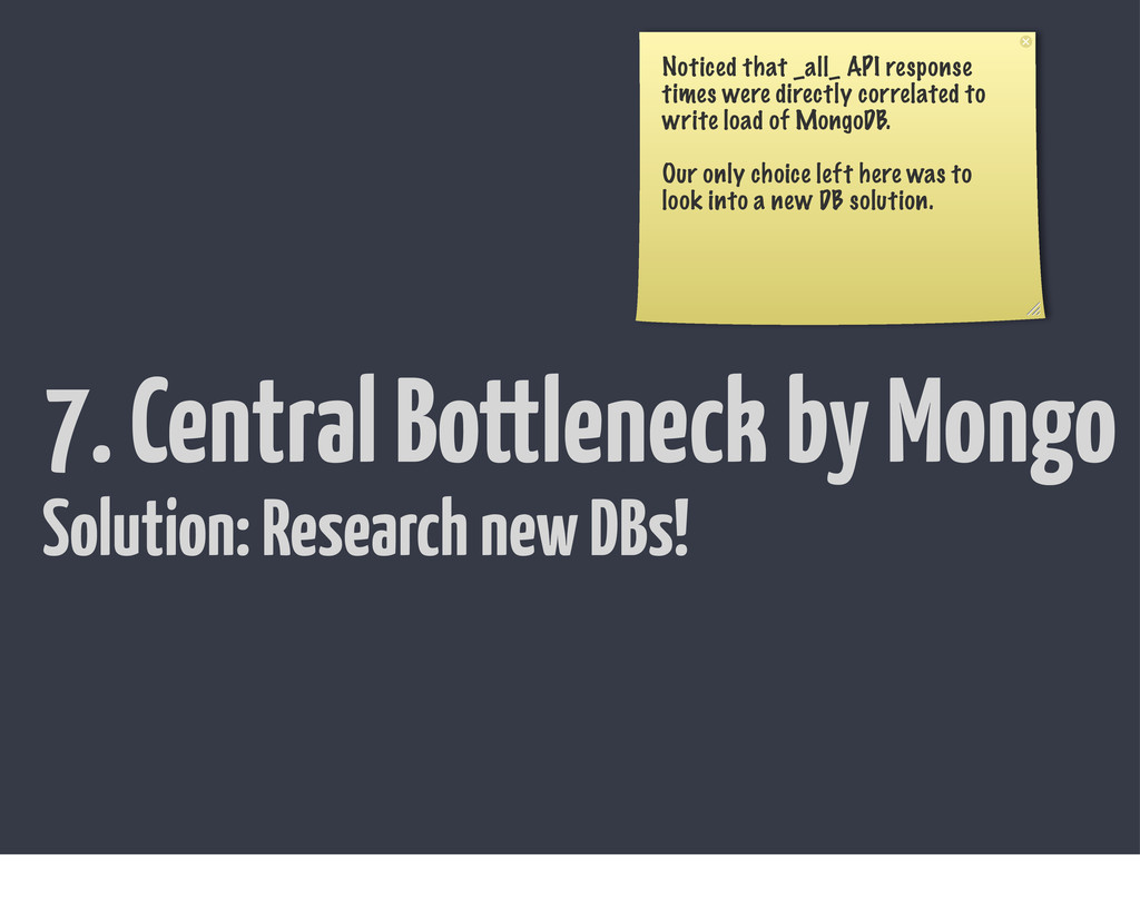 7. Central Bottleneck by Mongo Noticed that _al...