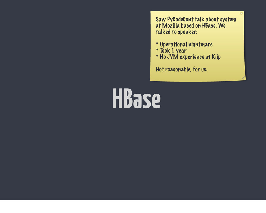 HBase Saw PyCodeConf talk about system at Mozil...
