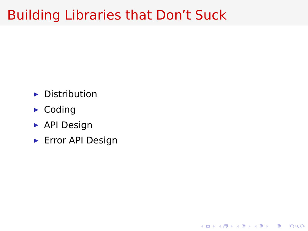 Building Libraries that Don't Suck Distribution...