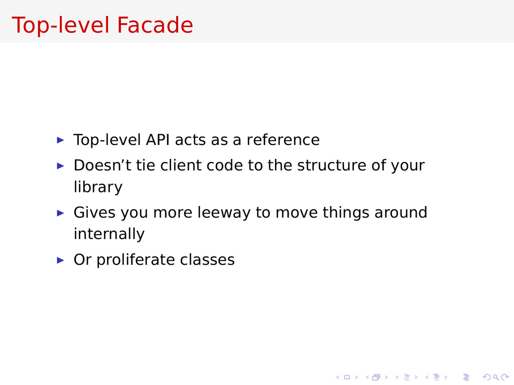 Top-level Facade Top-level API acts as a refere...