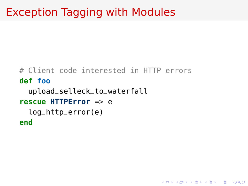Exception Tagging with Modules # Client code in...