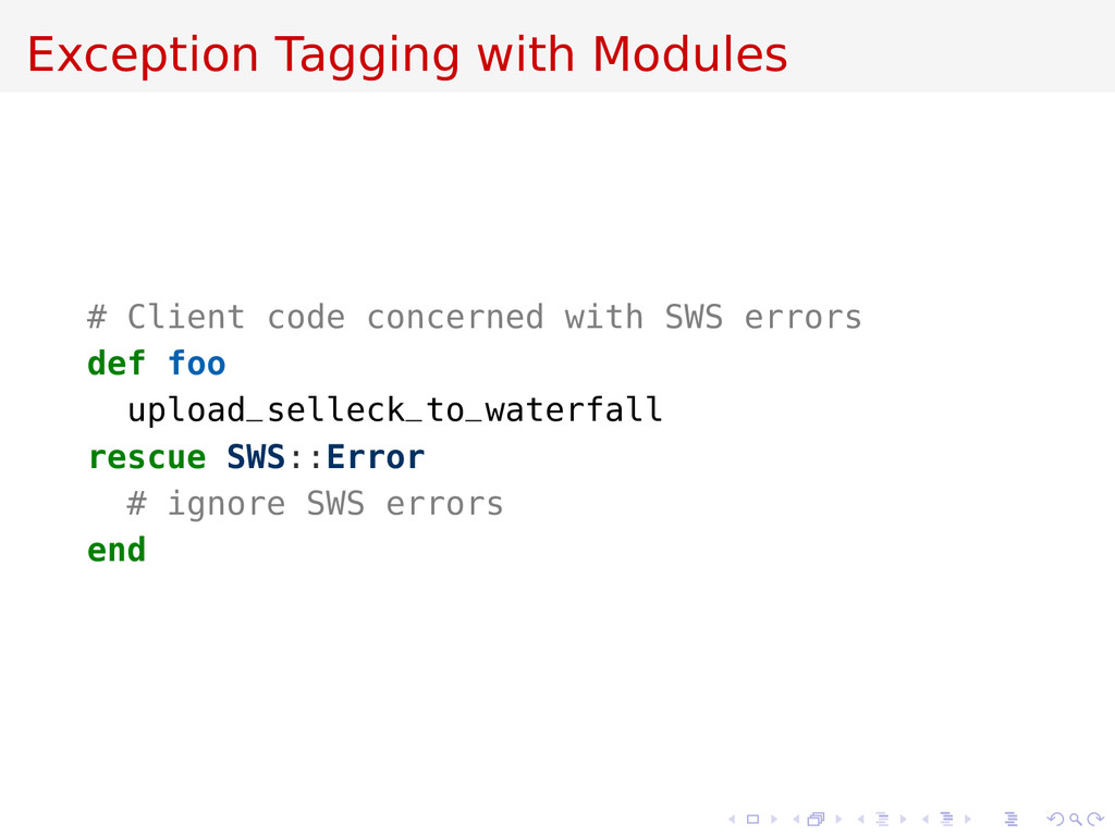 Exception Tagging with Modules # Client code co...