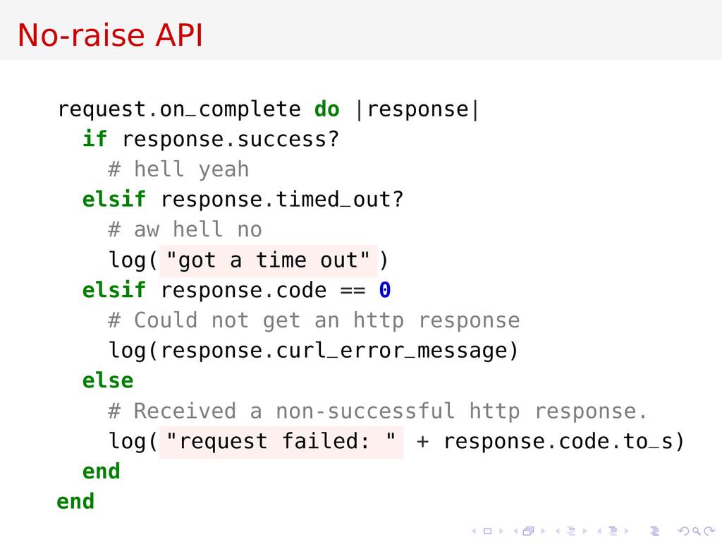 No-raise API request.on_complete do |response| ...