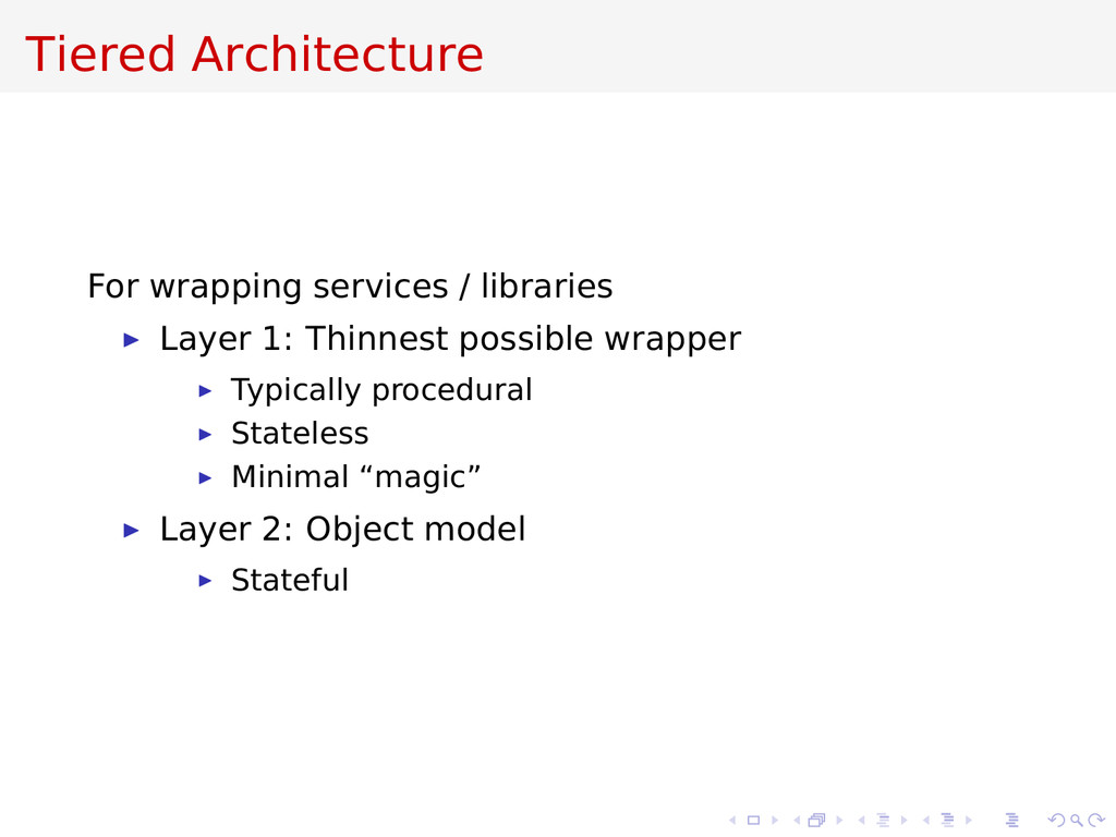 Tiered Architecture For wrapping services / lib...