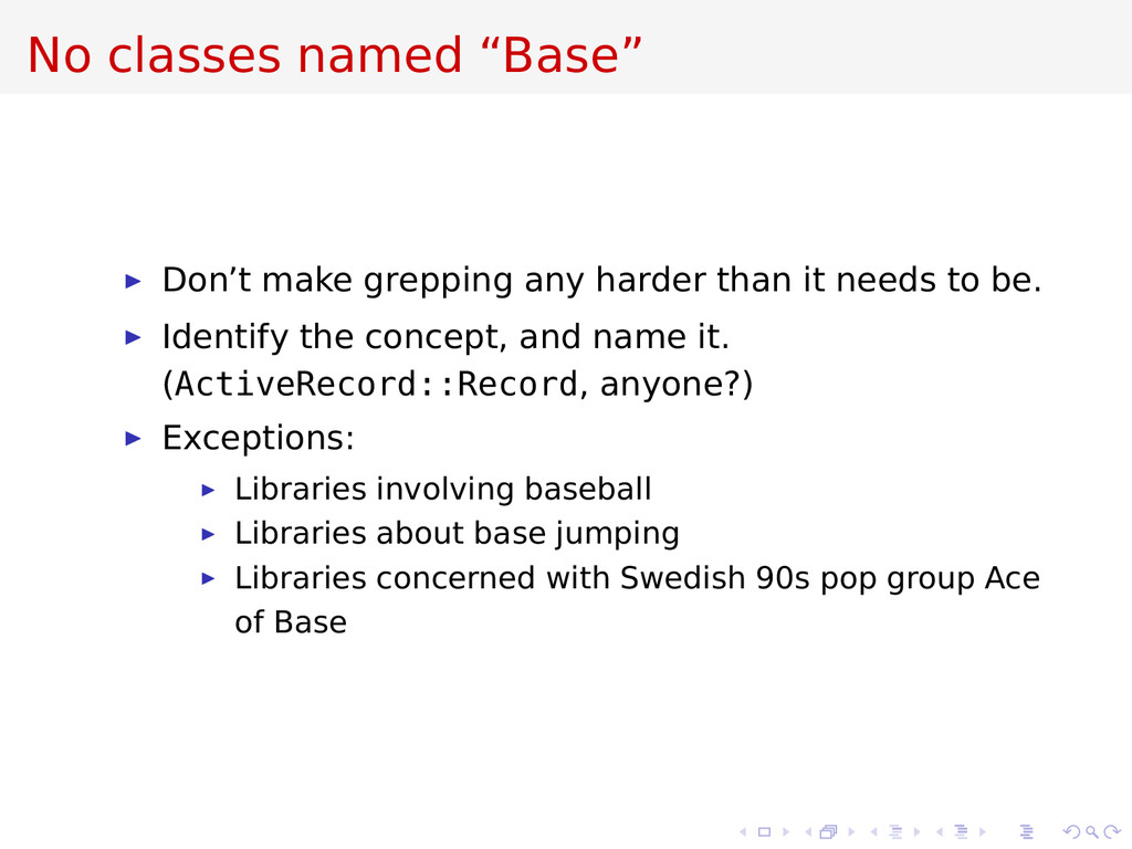 "No classes named ""Base"" Don't make grepping any..."