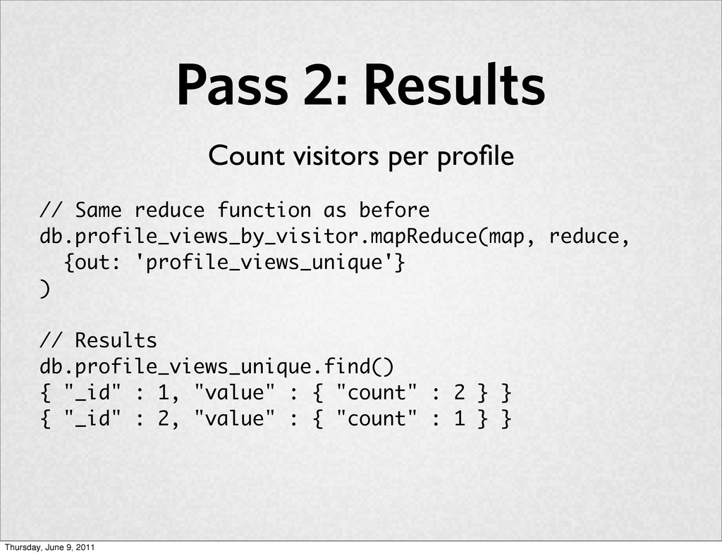 Pass 2: Results // Same reduce function as befo...
