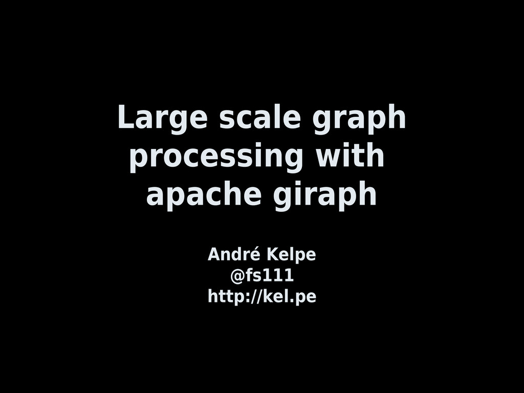 Large scale graph processing with apache giraph...