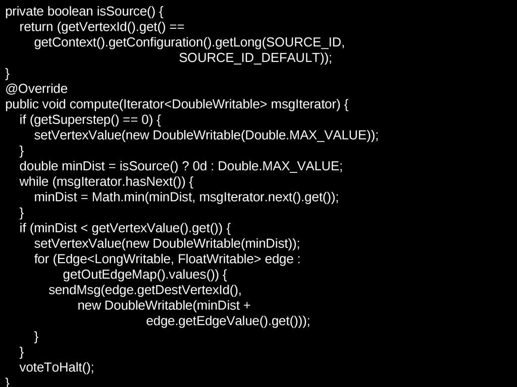 private boolean isSource() { return (getVertexI...