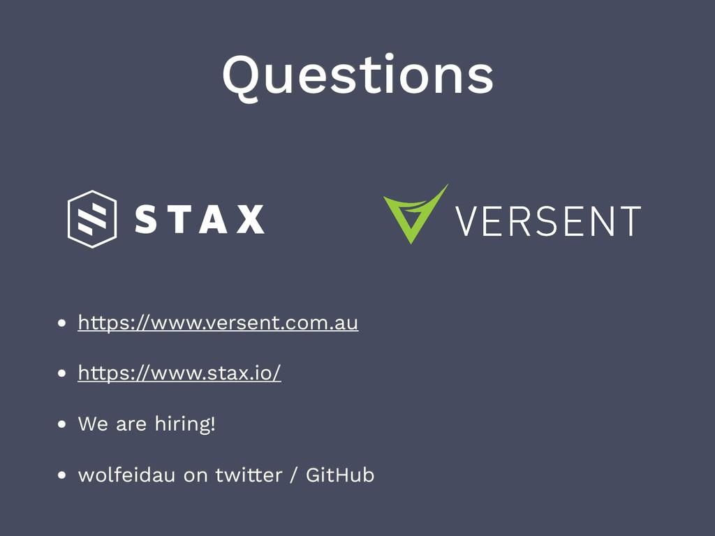 Questions • https://www.versent.com.au • https:...