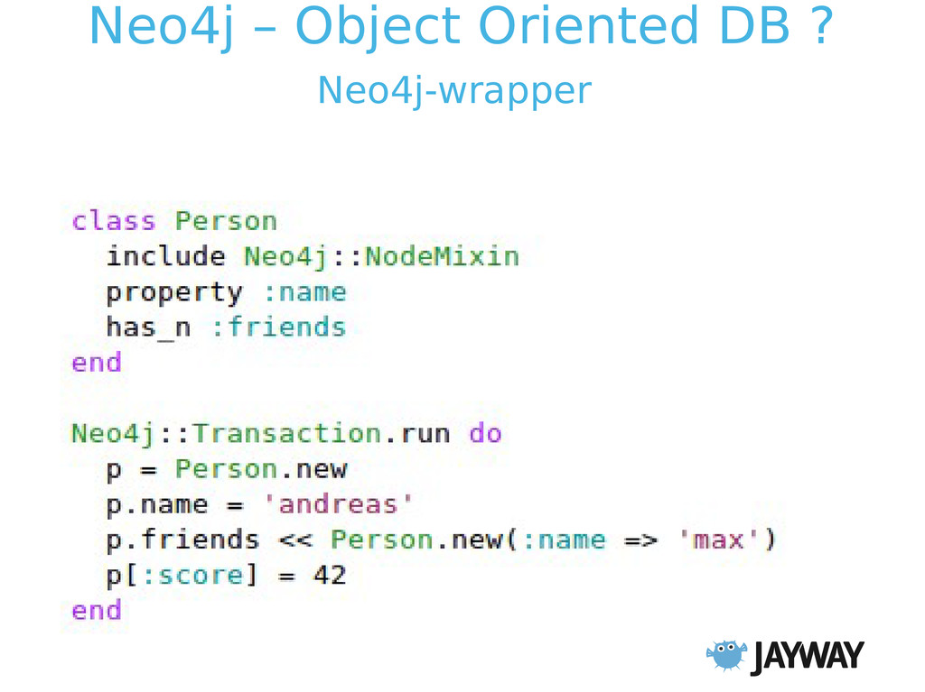 Neo4j – Object Oriented DB ? Neo4j-wrapper
