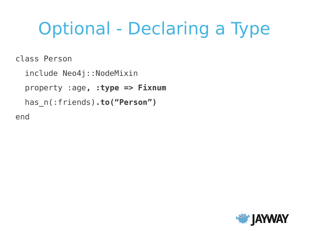 Optional - Declaring a Type class Person includ...