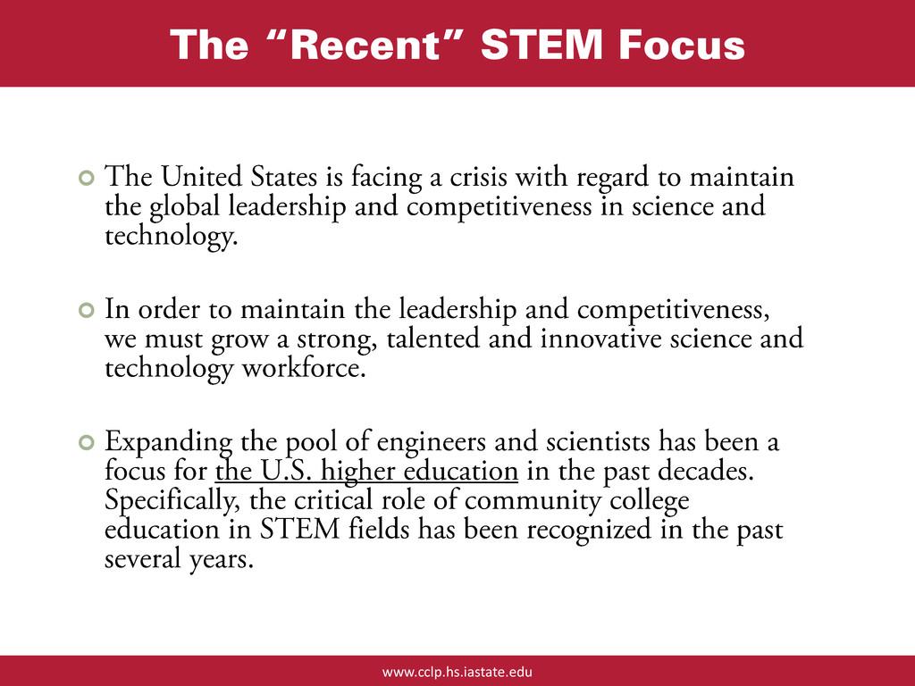 "www.cclp.hs.iastate.edu The ""Recent"" STEM Focus..."
