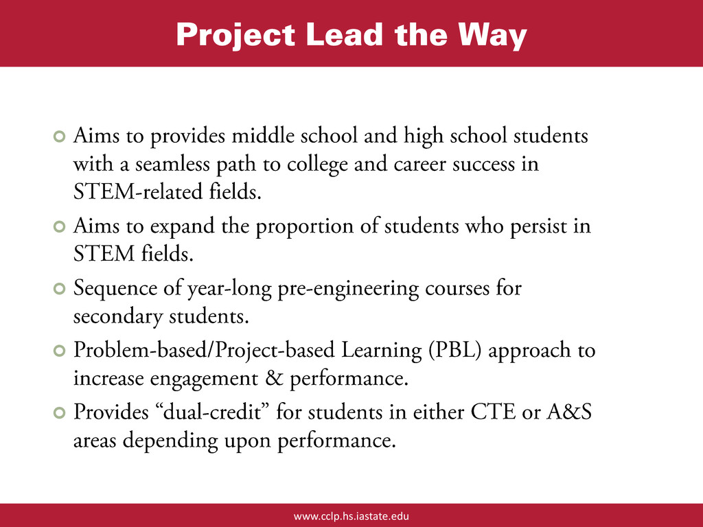 www.cclp.hs.iastate.edu Project Lead the Way  ...