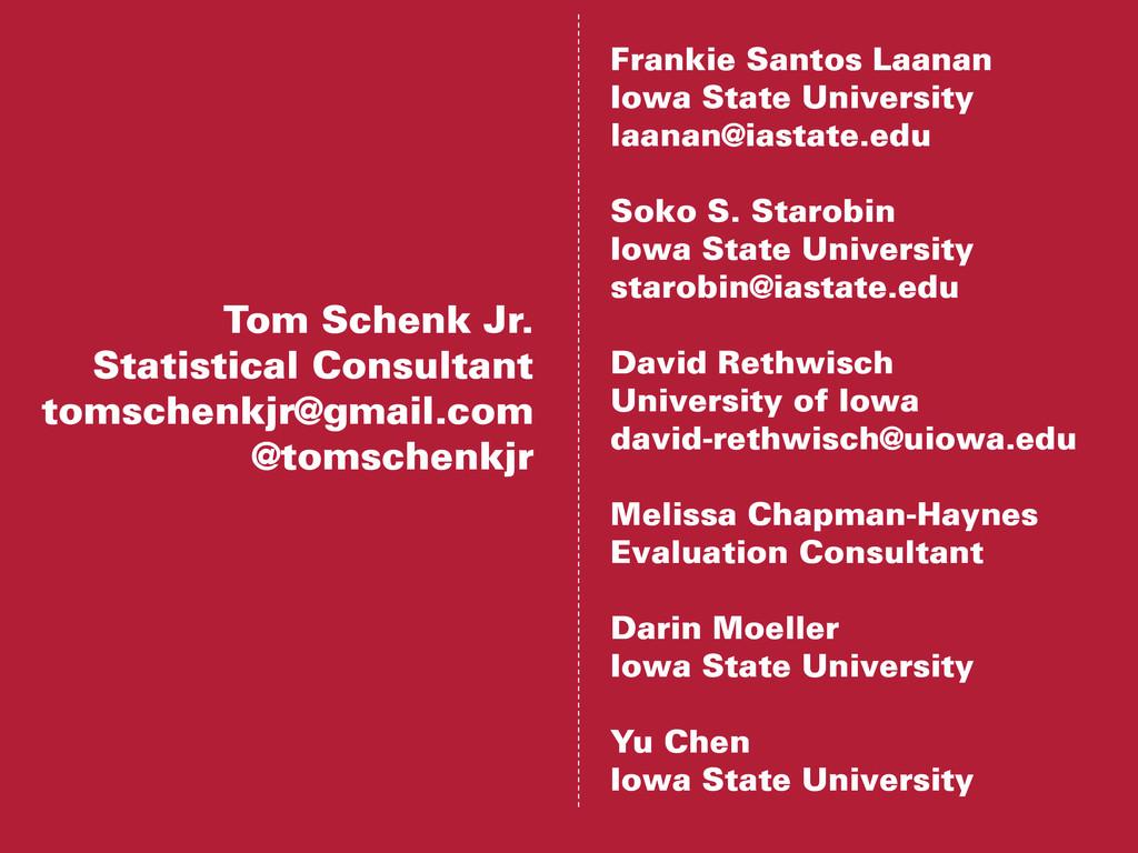 Tom Schenk Jr. Statistical Consultant tomschenk...