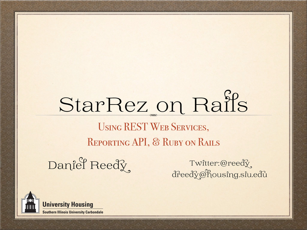 StarRez o Ra Using REST Web Services, Reporting...