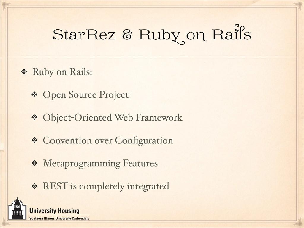 StarRez & Rub o Ra Ruby on Rails: Open Source P...