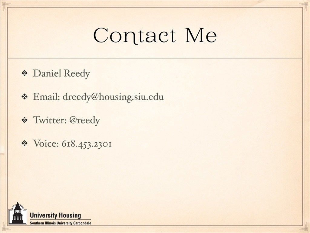 Co tact Me Daniel Reedy Email: dreedy@housing.s...