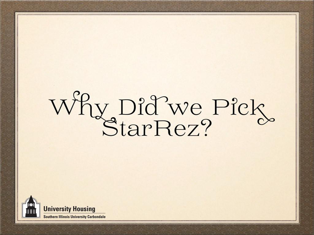 W D e P c StarRez?