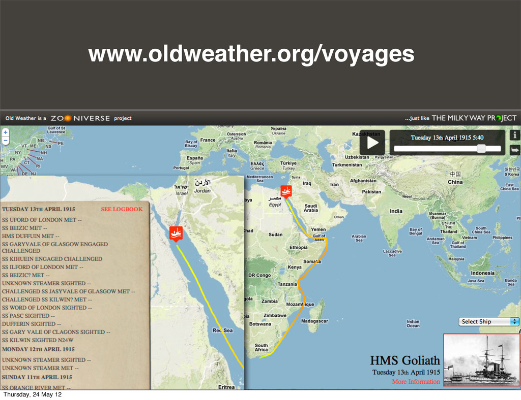 www.oldweather.org/voyages Thursday, 24 May 12