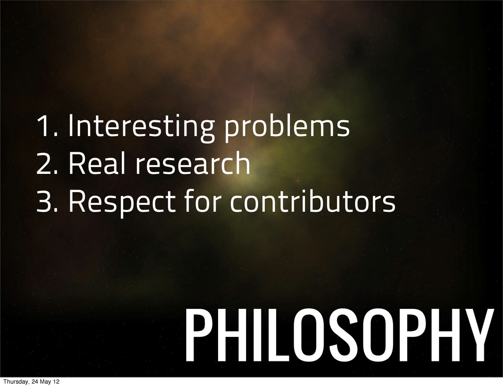 PHILOSOPHY 1. Interesting problems 2. Real rese...