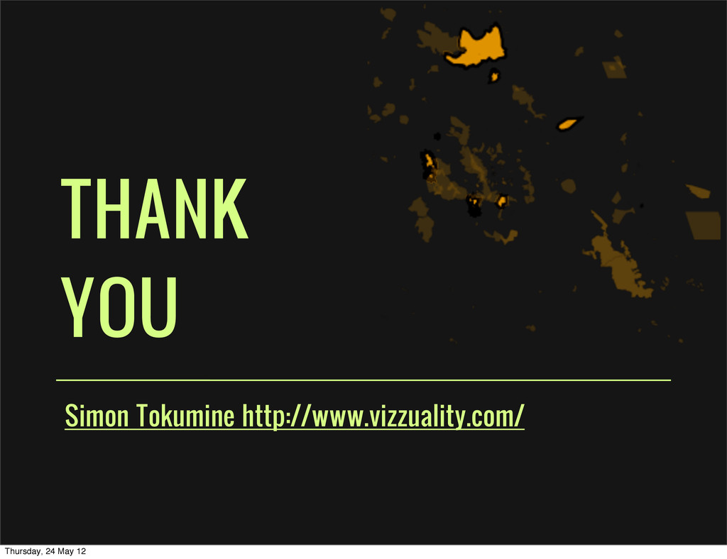 THANK YOU Simon Tokumine http://www.vizzuality....