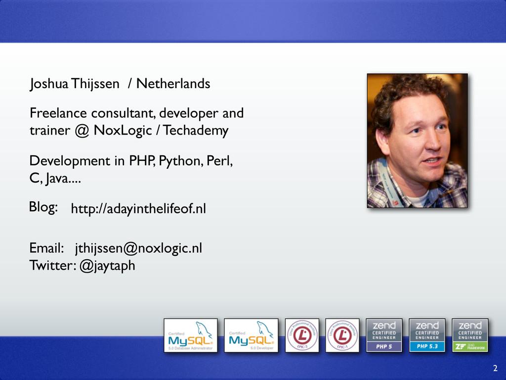 Joshua Thijssen / Netherlands Freelance consult...