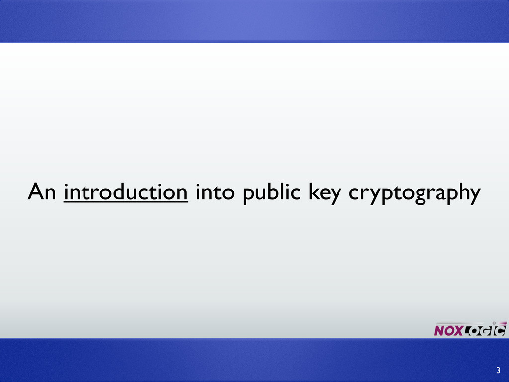 An introduction into public key cryptography 3