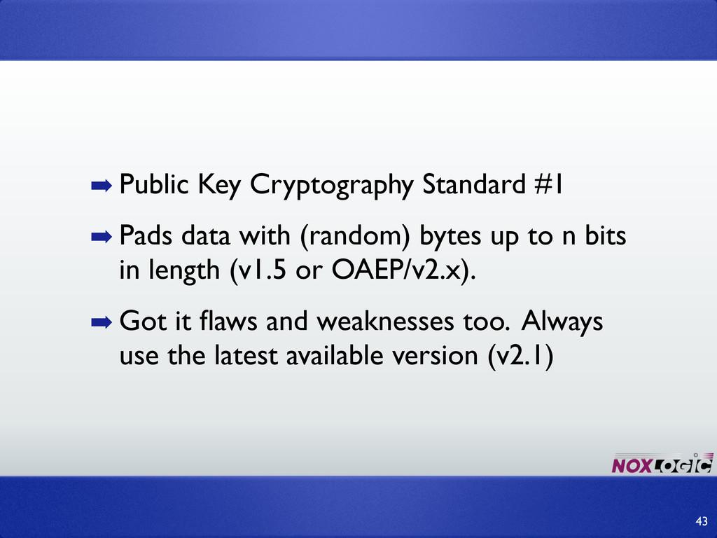 ➡ Public Key Cryptography Standard #1 ➡ Pads da...