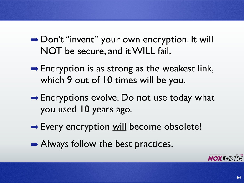 """➡ Don't """"invent"""" your own encryption. It will N..."""