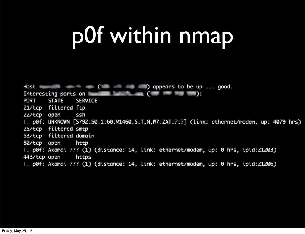 p0f within nmap Friday, May 25, 12