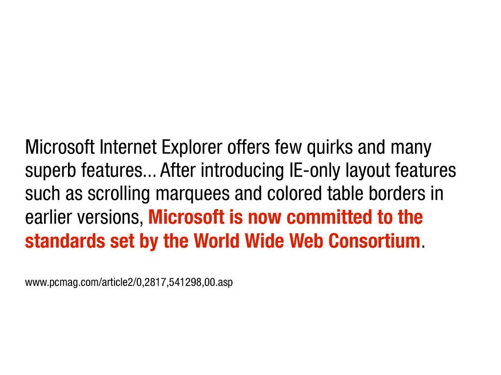 Microsoft Internet Explorer offers few quirks a...