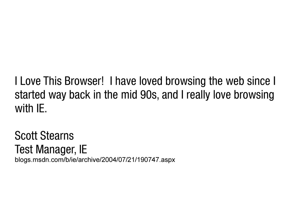 I Love This Browser! I have loved browsing the ...