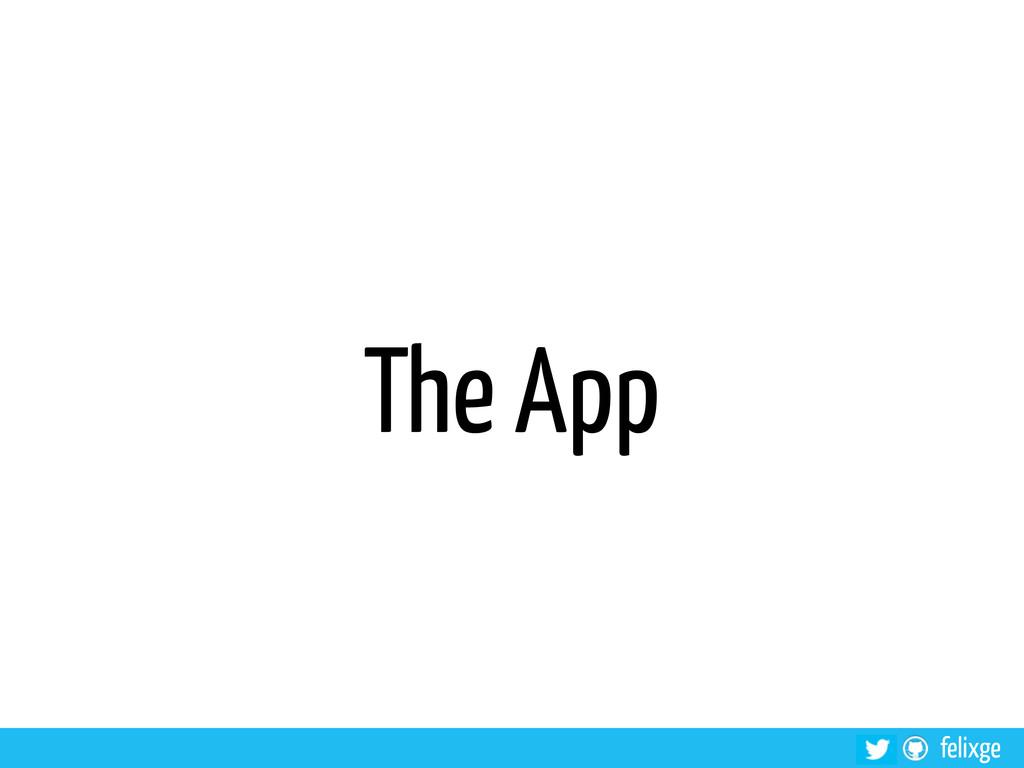 felixge The App