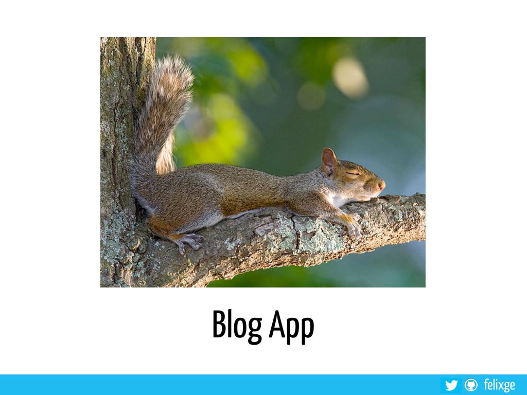@felixge felixge Blog App